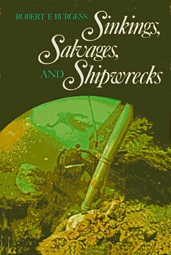 9780070089563: Sinkings, Salvages and Shipwrecks (American Heritage)