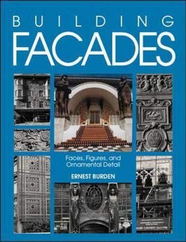 9780070089594: Building Facades: Faces, Figures, and Ornamental Details