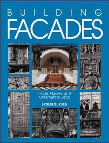 9780070089594: Building Facades: Faces, Figures, and Ornamental Details