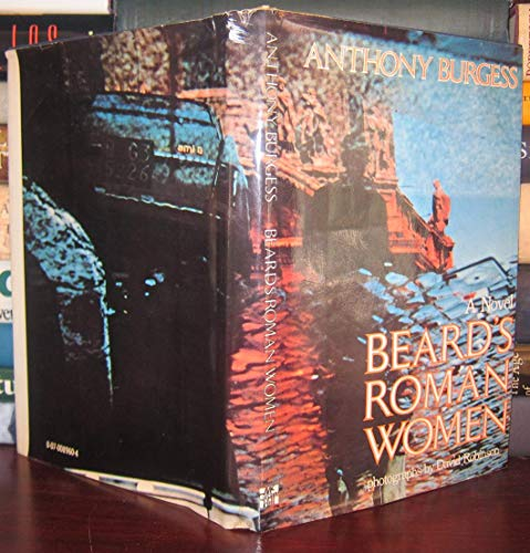 Beard's Roman Women: A novel: Burgess, Anthony