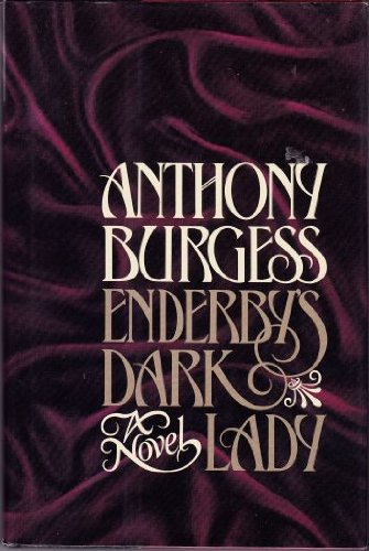 9780070089693: Enderby's Dark Lady or No End to Enderby