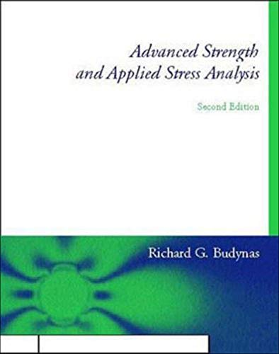 Advanced Strength and Applied Stress Analysis: Richard G Budynas