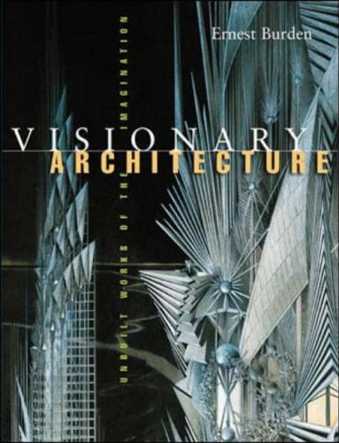 9780070089945: Visionary Architecture: Unbuilt Works of the Imagination