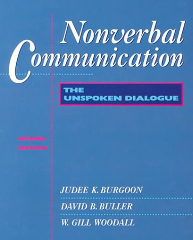 9780070089952: Nonverbal Communication: The Unspoken Dialogue