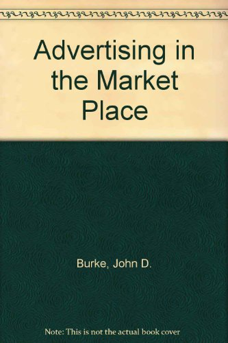 9780070090316: Advertising in the Market Place (The Gregg/McGraw-Hill marketing series)