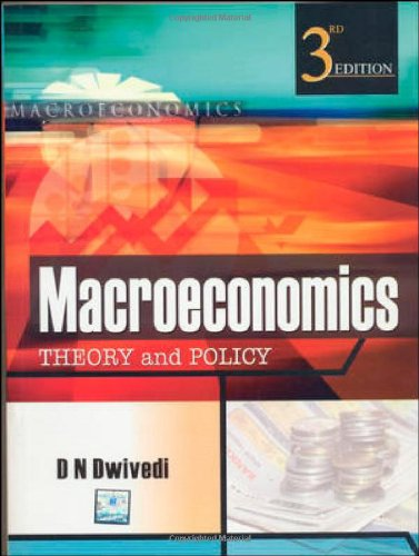 Macroeconomics: Theory and Policy: D.N. Dwivedi