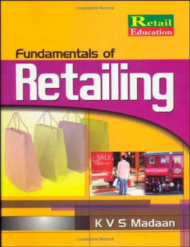 Fundamentals of Retailing: K.V.S. Madaan