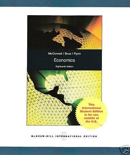 Economics, 18th Edition: McConnell, Brue, Flynn
