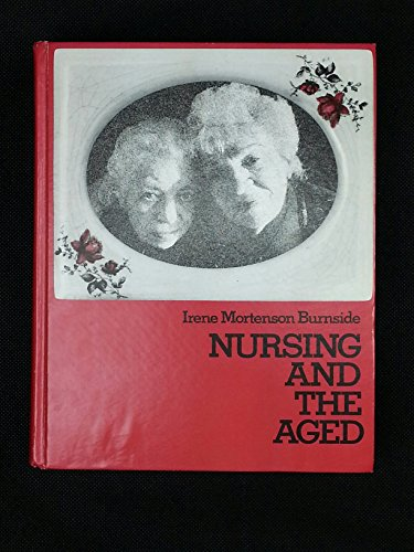 9780070092112: Nursing and the Aged