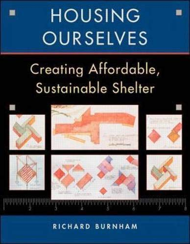 9780070092365: Housing Ourselves: Creating Affordable, Sustainable Shelter