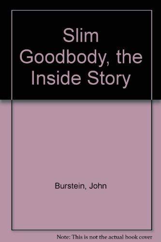 9780070092419: Slim Goodbody, the Inside Story