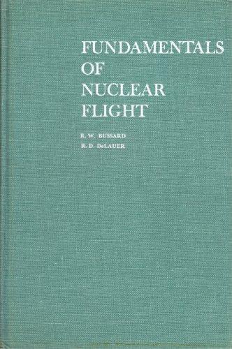 Fundamentals of Nuclear Flight: R. D. De