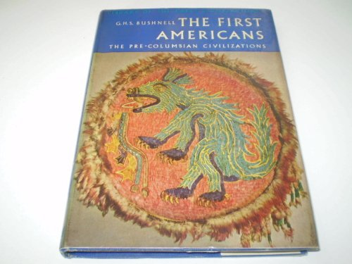 9780070093072: The First Americans: The Pre-Columbian Civilizations