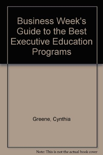9780070093348: Business Week's Guide to the Best Executive Education Programs