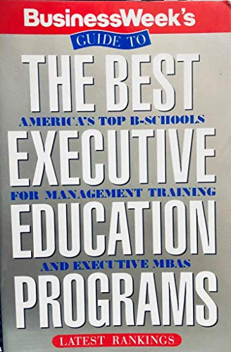 9780070093355: Business Week's Guide to the Best Executive Education Programs