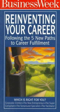 9780070094345: Reinventing Your Career: Following the 5 New Paths to Career Fulfillment