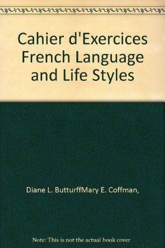 9780070094574: Cahier d'Exercices French Language and Life Styles