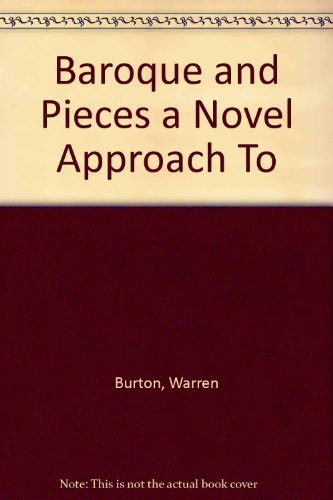 9780070094598: Baroque and Pieces a Novel Approach To