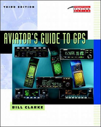 9780070094932: Aviator's Guide to GPS