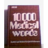9780070095038: 10,000 Medical Words, for Secretaries, Stenographers, Typists, Medical Librarians, Technicians, and