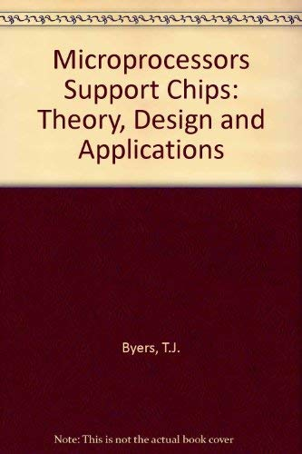 9780070095182: Microprocessors Support Chips: Theory, Design and Applications