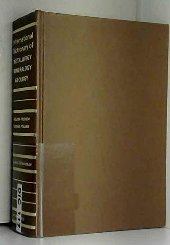 International Dictionary of Metallurgy, Mineralogy, Geology and: Cagnacci-Schwicker, Angelo
