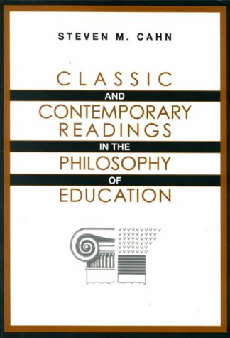 9780070096196: Classic and Contemporary Readings in the Philosophy of Education
