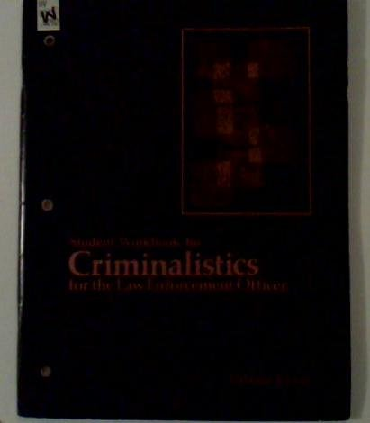 9780070096219: Student workbook for Criminalistics for the law enforcement officer