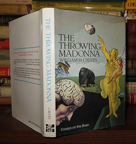 9780070096653: The Throwing Madonna: Essays on the Brain