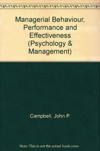9780070096752: Managerial Behaviour, Performance and Effectiveness (Psychology & Management)