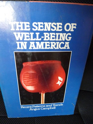 9780070096837: The sense of well-being in America: Recent patterns and trends