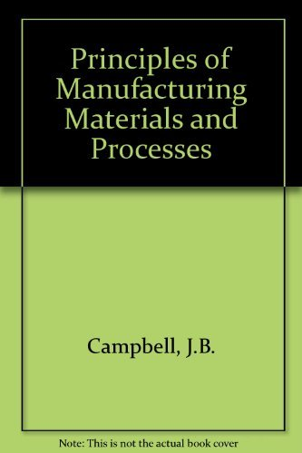 9780070096851: Principles of Manufacturing Materials and Processes