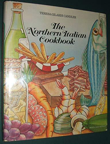 9780070097216: The Northern Italian cookbook