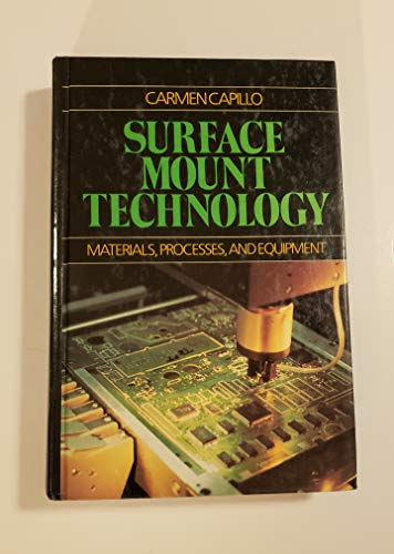 9780070097810: Surface Mount Technology,: Materials, Processes and Equipment