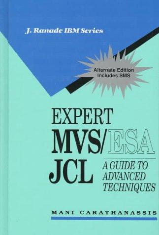 9780070098206: Expert MVS/ESA JCL: A Guide to Advanced Techniques (IBM McGraw-Hill Series)