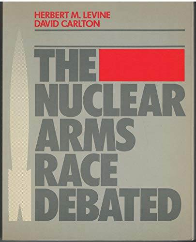 9780070098626: Nuclear Arms Race Debated