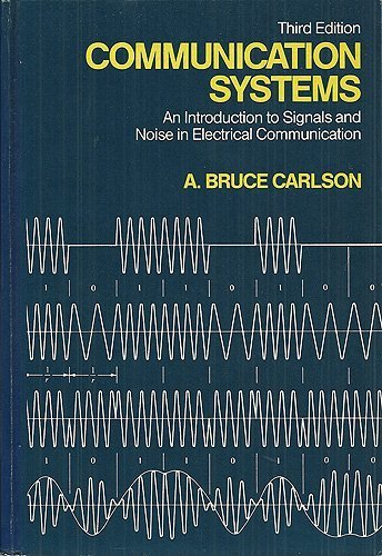 9780070099609: Communication Systems: Introduction to Signals and Noise in Electrical Communication (Mcgraw Hill Series in Electrical and Computer Engineering)