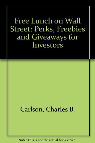9780070099784: Free Lunch on Wall Street: Perks, Freebies, and Giveaways for Investors