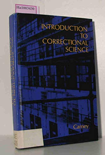 9780070099975: Introduction to Correctional Science