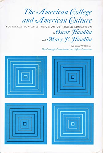 9780070100152: The American College and American Culture: Socialization As a Function of Higher Education,