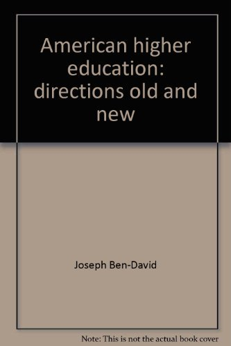 9780070100367: American higher education: directions old and new