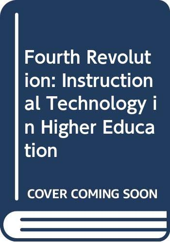 9780070100503: The Fourth Revolution: Instructional Technology in Higher Education