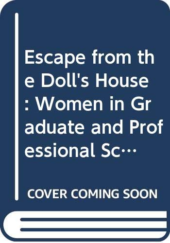 9780070100695: Escape from the Doll's House: Women in Graduate and Professional School Education