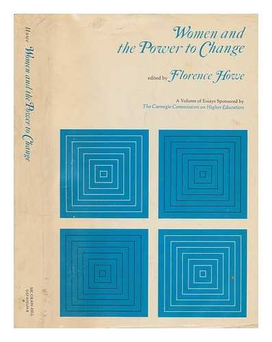 Women and the Power to Change: Howe, Florence (Editor)
