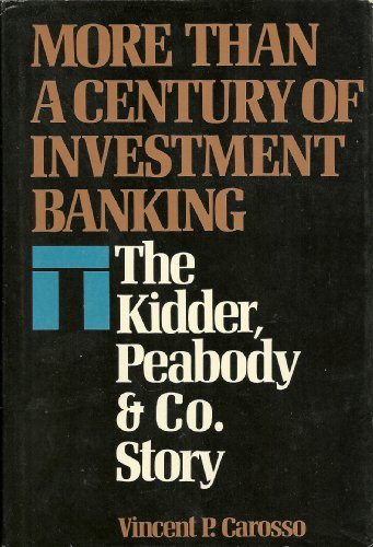 9780070101364: More Than a Century of Investment Banking