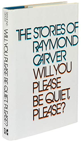 will you please be quiet please First published in 1976, will you please be quiet, please, carver's debut collection of stories, establishes his distinctive.