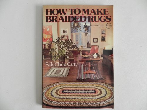 9780070101968: How to Make Braided Rugs