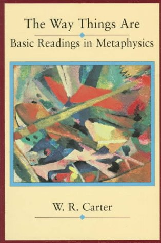 The Way Things Are: Basic Readings in Metaphysical Philosophy