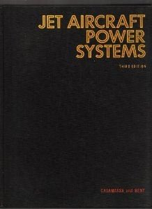9780070101999: Jet Aircraft Power Systems