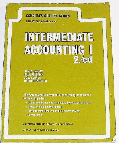 9780070102040: Schaum's Outline of Theory and Problems of Intermediate Accounting I (Schaum's Outlines) (Pt. 1)